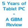 tablet pc five year anniversary - GottaBeMobile.com Review