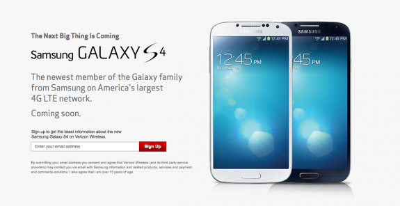 The Verizon Galaxy S4 sign up page is live.