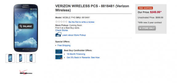 The Verizon Galaxy S4 will hit Best Buy soon for $250.