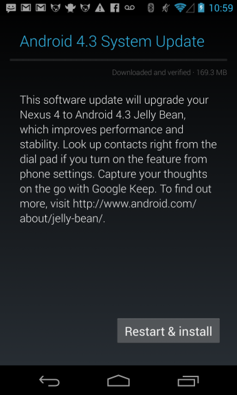 The Nexus 4 and Nexus 7 Android 4.3 updates are flowing freely it seems.