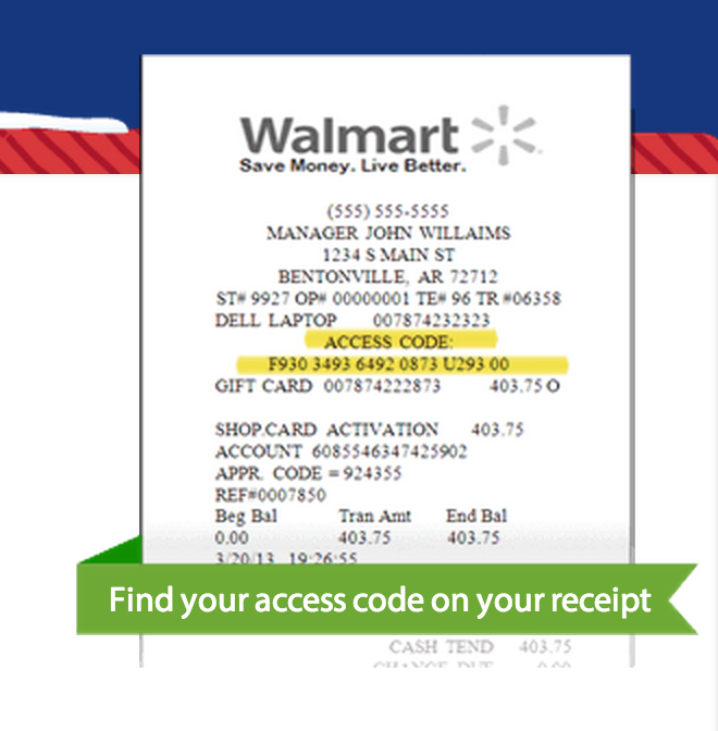 Your access code will be on a receipt at the Walmart Black Friday 2013 event.