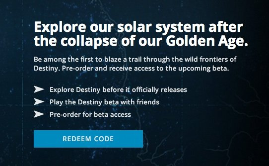 Issues getting the Destiny Beta code are starting to clear up.