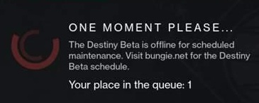 If you see this Destiny beta error message the beta is offline.