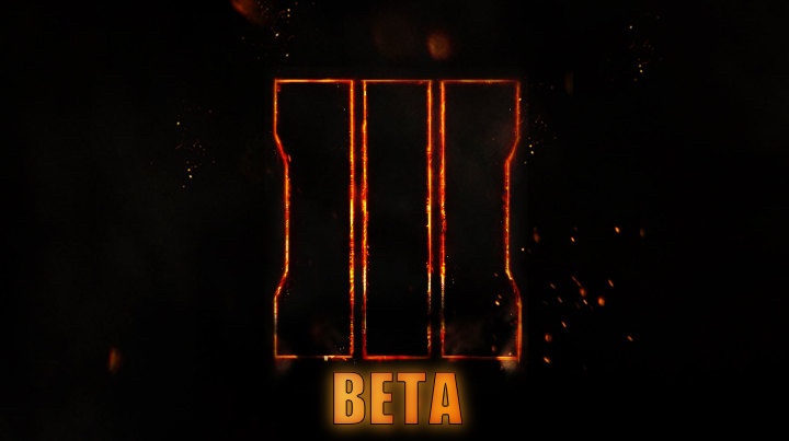 We expect to play early with a Call of Duty: Black Ops 3 beta.