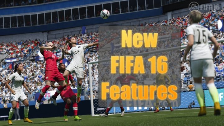 Check out the most exciting new FIFA 16 features.