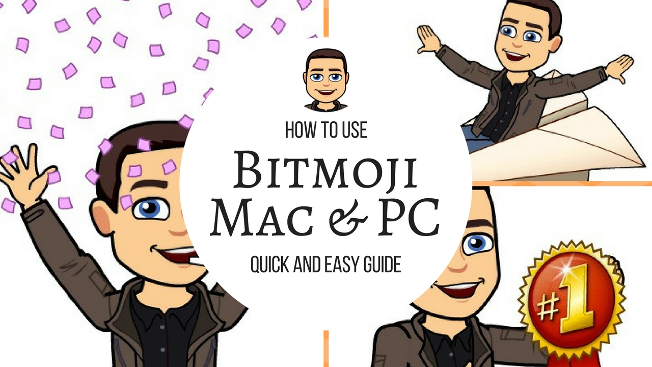 How to use Bitmoji for Mac and PC.