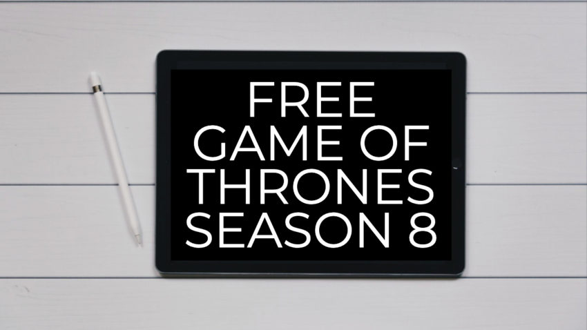 How I got free HBO for Game of Thrones Season 8.