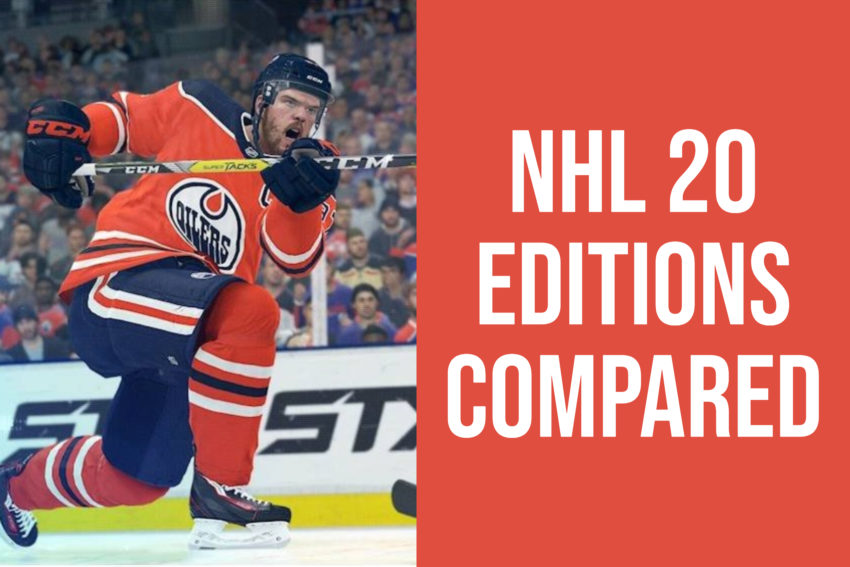 Which NHL 20 edition is best for you?